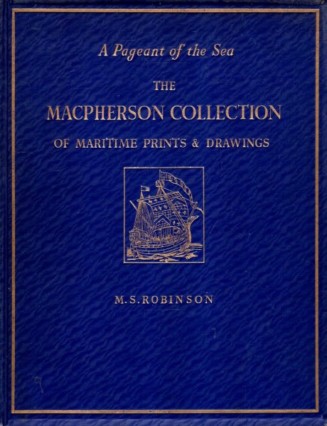 Image for A Pageant of the Sea : The MacPherson collection of maritime prints and Drawings in the National Maritime Museum, Greenwich