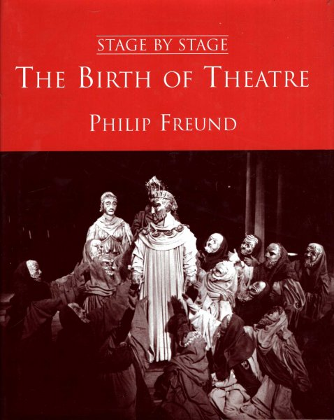 Image for The Birth of Theatre (Stage by Stage)