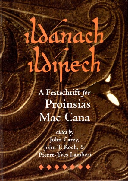 Image for Ildanach Ildirech : A Festschrift for Proinsias Mac Cana