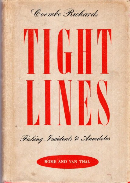 Image for Tight Lines : Fishing Anecdotes and Incidents