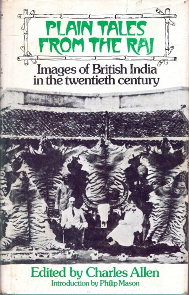 Image for Plain Tales from the Raj : Images of British India  in the twentieth century