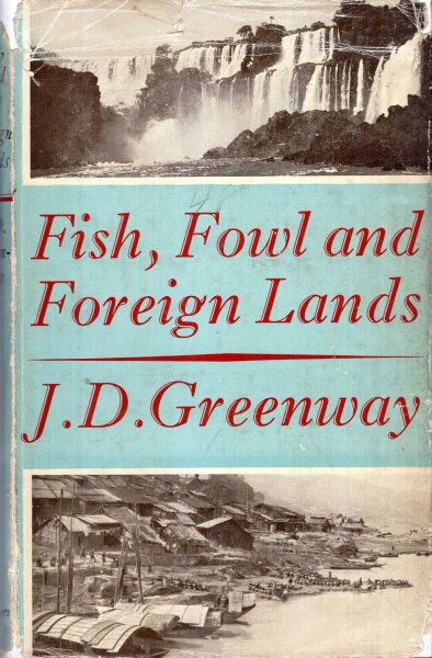 Image for Fish, Fowl and Foreign Lands