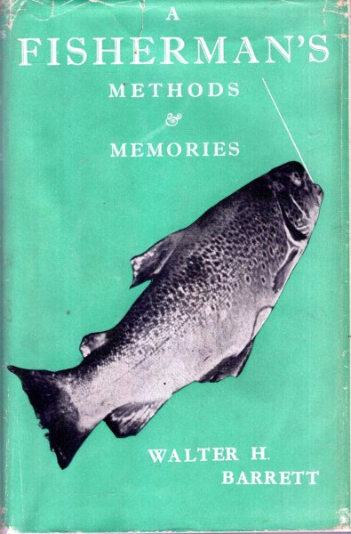 Image for A Fisherman's Methods & Memories
