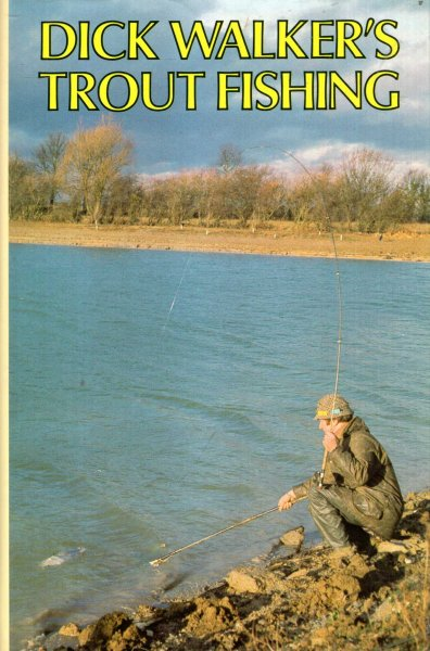 Image for Dick Walker's Trout Fishing