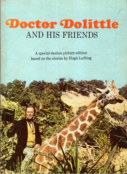 Image for Doctor Dolittle and his friends : a special motion picture edition
