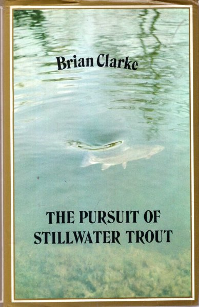 Image for The Pursuit of Stillwater Trout