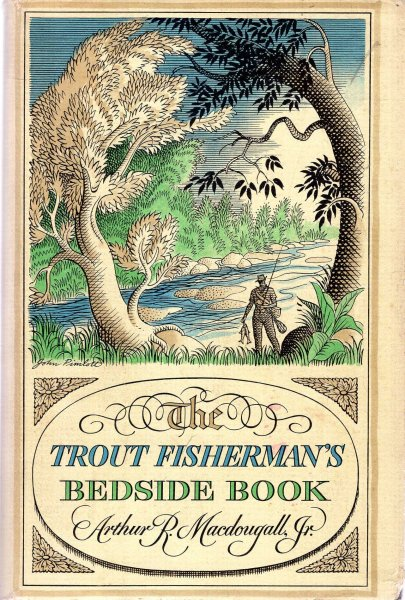 Image for The Trout Fisherman's Bedside Book
