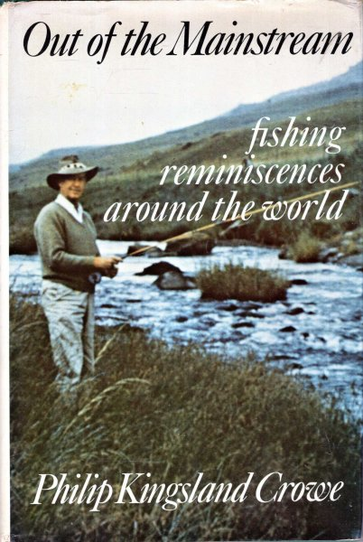 Image for Out of the Mainstream : fishing reminiscences around the world