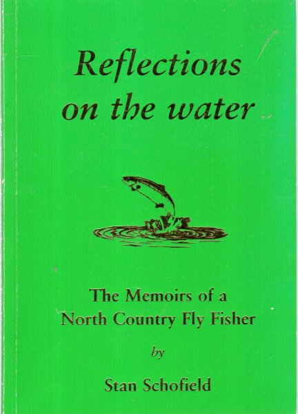 Image for Reflections on the Water : The Memoirs of a North Country Fly Fisher