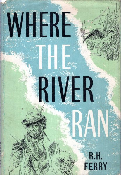 Image for Where the River Ran