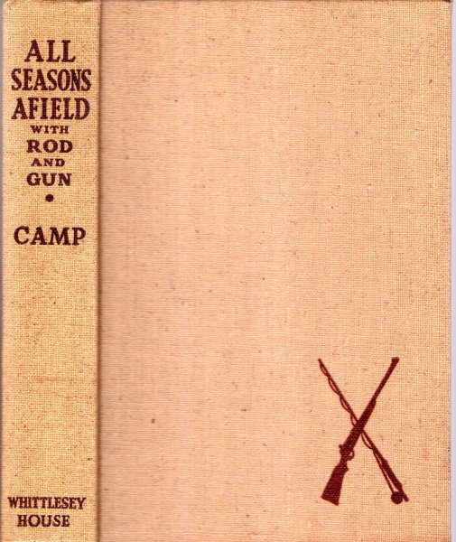 Image for All Seasons Afield with Rod and Gun