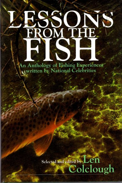 Image for Lessons from the Fish : An Anthology of Fishing Experiences Written by National Celebrities