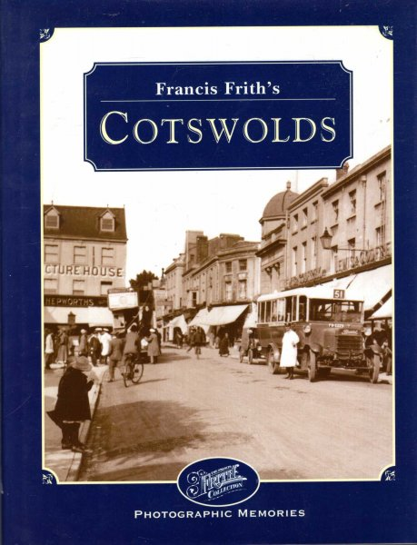Image for Francis Frith's Cotswolds (Photographic Memories)
