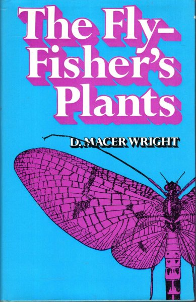 Image for Fly Fisher's Plants : Their Value in Trout Waters