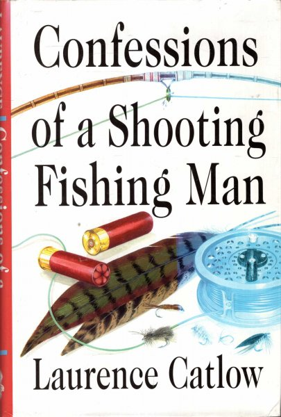 Image for Confessions of a Shooting Fishing Man