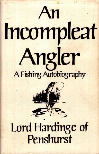 Image for An Incompleat Angler : A Fishing Autobiography
