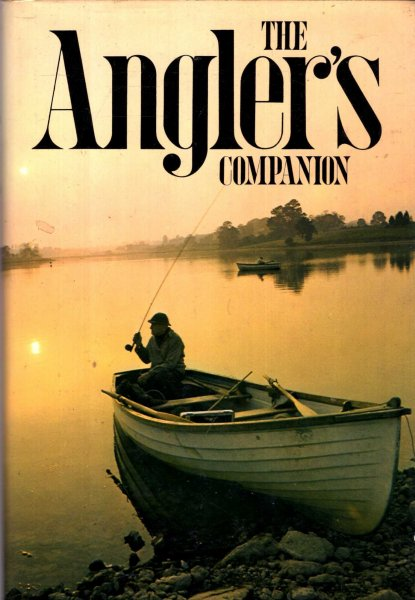 Image for The Angler's Companion : The Lore of Fishing