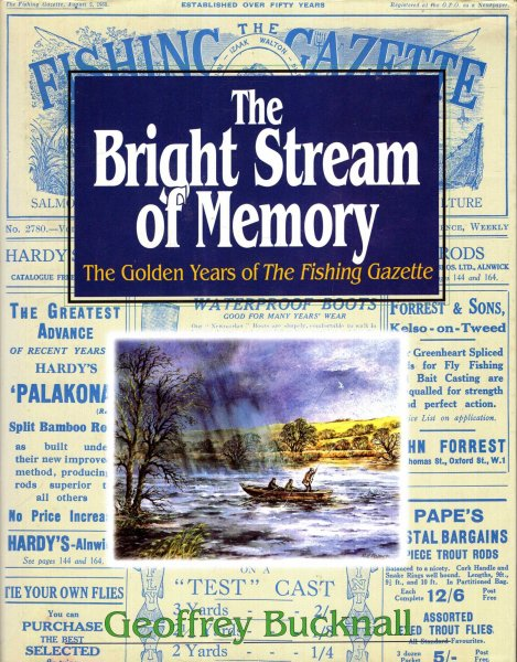 Image for The Bright Stream of Memory : The Golden Years of the Fishing Gazette