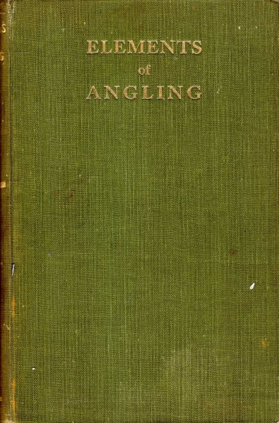 Image for Elements of Angling - a book for beginners