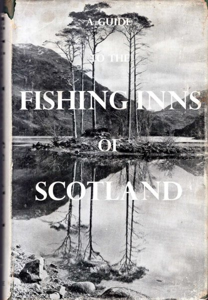 Image for A Guide to the Fishing Inns of Scotland