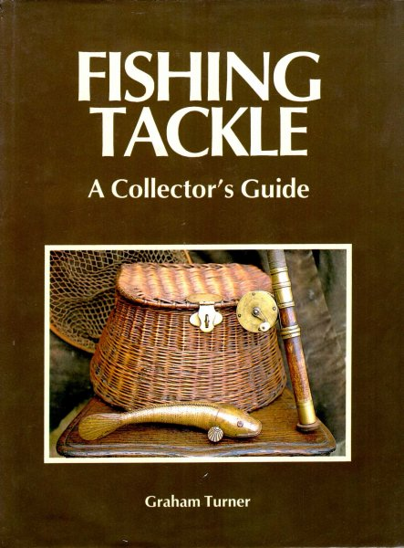 Image for Fishing Tackle: A Collector's Guide