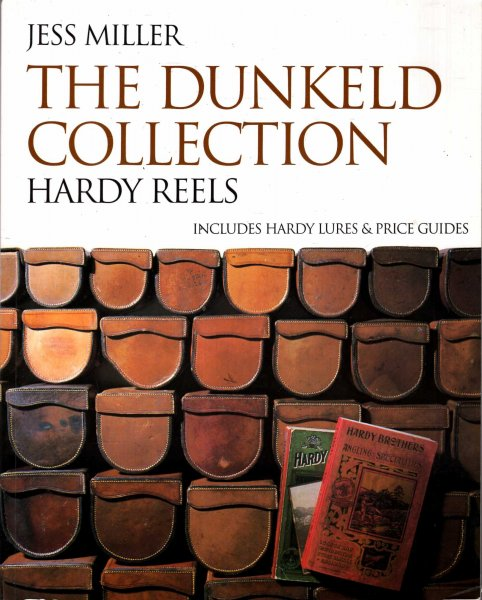 Image for The Dunkeld Collection : Hardy Reels & Lures With Price Guides