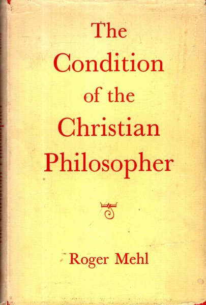 Image for The Condition of the Christian Philosopher