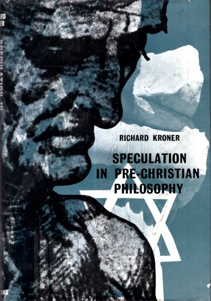 Image for Speculation in pre-Christian Philosophy