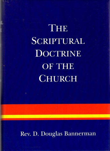 Image for The Scripture Doctrine of the Church