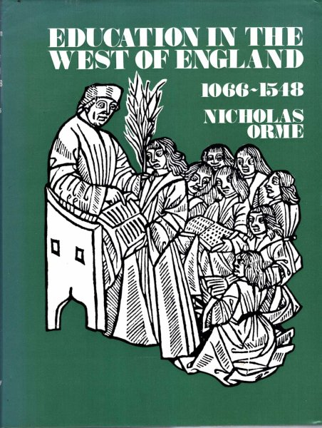 Image for Education in the West of England, 1066-1548