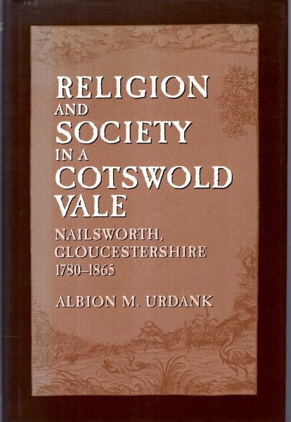 Image for Religion and Society in a Cotswold Vale : Nailsworth, Gloucestershire, 1780-1865