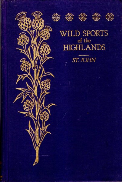 Image for Wild Sports and Natural History of the Highlands