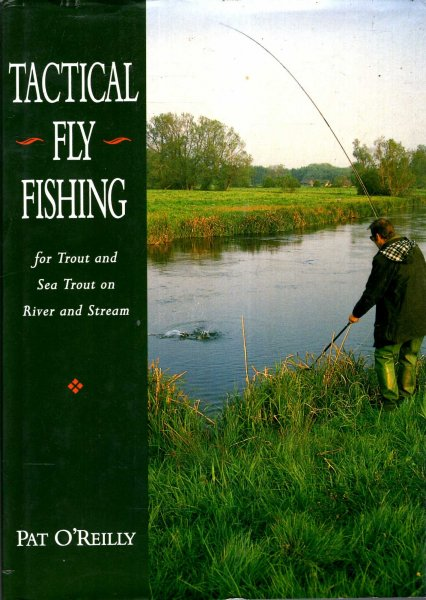 Image for Tactical Fly Fishing : For Trout and Sea Trout on River and Stream