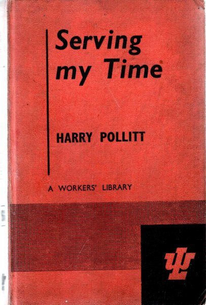 Image for Serving My Time, an apprenticeship to politics