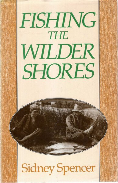 Image for Fishing the Wilder Shores : Salmon and Sea Trout Fishing in Ireland