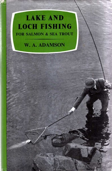 Image for Lake and Loch Fishing for Salmon & Sea Trout