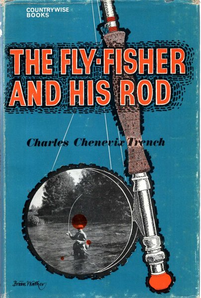 Image for The Fly-Fisher and his Rod