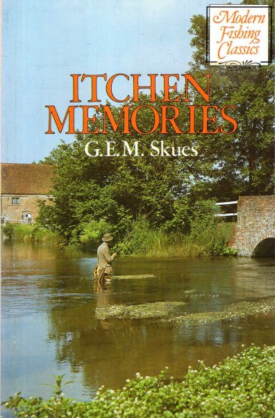 Image for Itchen Memories : Modern Fishing Classics