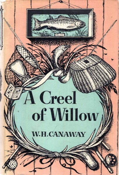 Image for A Creel of Willow