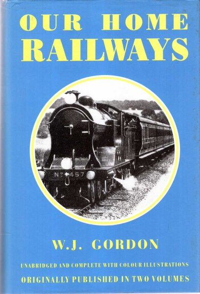 Image for Our Home Railways: How they began and how they are worked (two volumes bound in one)