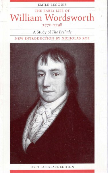 Image for The Early Life of William Wordsworth, 1770-1798