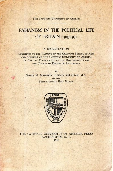 Image for Fabianism in the Political Life of Britain 1919-1931, a dissertation