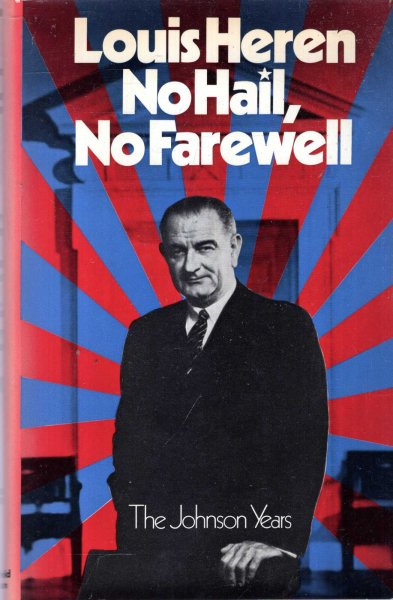 Image for No Hail, No Farewell : The Johnson Years