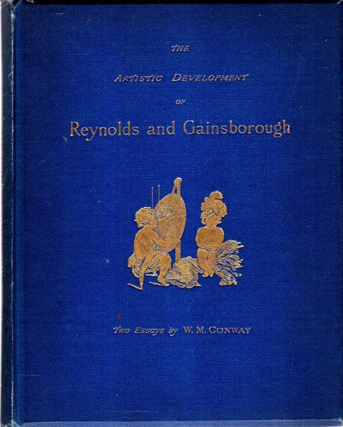 Image for The Artistic Development of Reynolds and Gainsborough, two essays