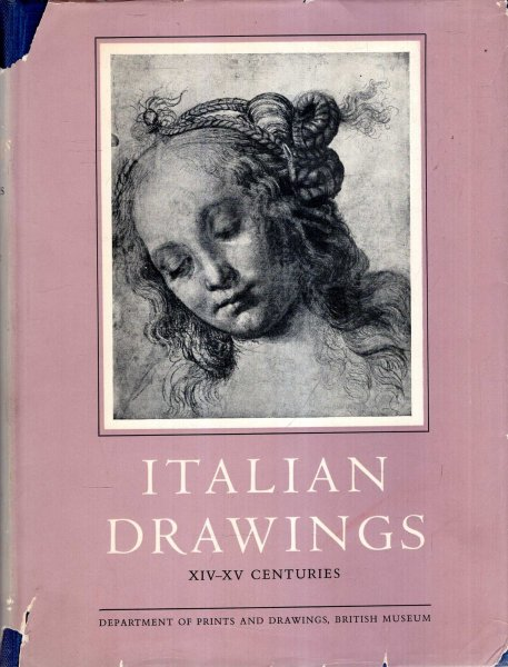 Image for Italian Drawings in the Department of Prints and Drawings in the British Museum, : The Fourteenth and Fifteenth Centuries (two volumes complete)