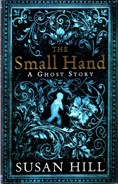 Image for The Small Hand : A Ghost Story