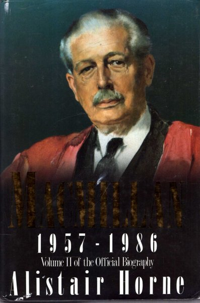 Image for MacMillan: 1957-1986: Volume II of the Official Biography