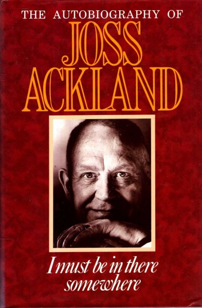 Image for I Must be in There Somewhere : the autobiography of Joss Ackland