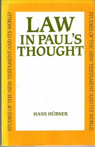 Image for Law in Paul's Thought (Studies of the New Testament & its world)