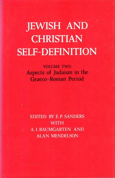 Image for Jewish and Christian Self-Definition Volume Two: Aspects of Judaism in the Graeco-Roman Period